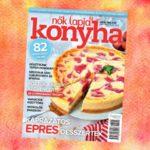 28 gyerekbarát recepttel vár a Nők Lapja Konyha májusi száma