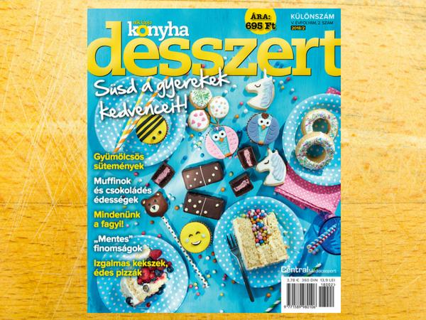 A Nők Lapja Konyha Desszert magazin június 19-től kapható az újságosoknál!