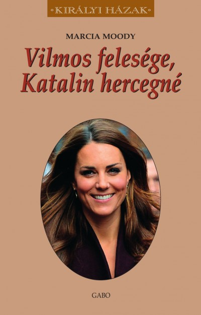 Vilmos felesége, Katalin hercegné